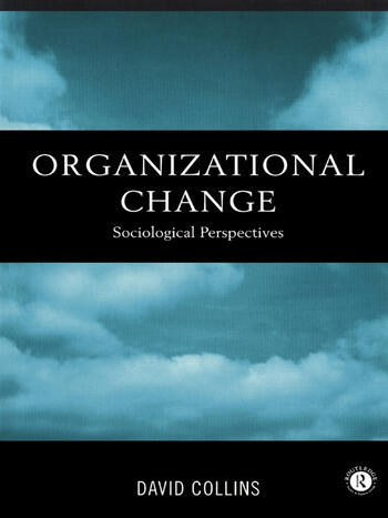 Organisational Change Sociological Perspectives book cover