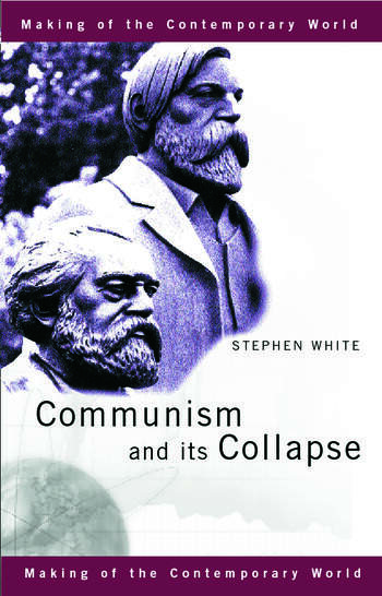Communism and its Collapse book cover