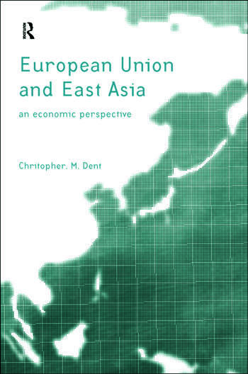 The European Union and East Asia An Economic Relationship book cover
