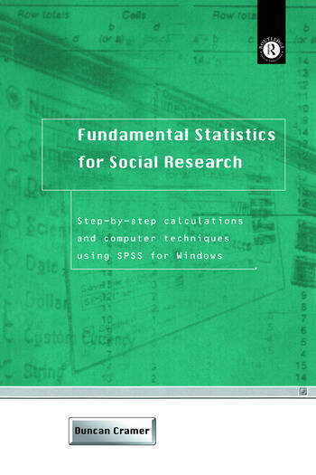 Fundamental Statistics for Social Research Step-by-Step Calculations and Computer Techniques Using SPSS for Windows book cover