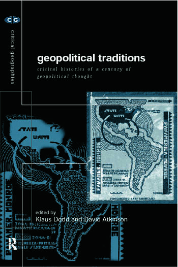 Geopolitical Traditions Critical Histories of a Century of Geopolitical Thought book cover