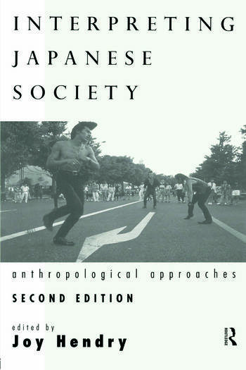 Interpreting Japanese Society Anthropological Approaches book cover