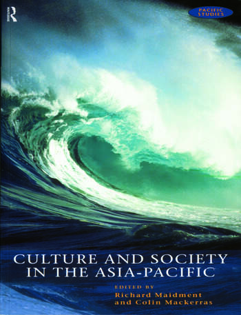 Culture and Society in the Asia-Pacific book cover
