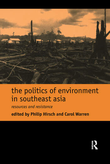 The Politics of Environment in Southeast Asia book cover