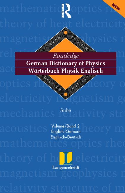 German Dictionary of Physics/Worterbuch Physik Englisch Volume 1: German to English/Deutsch-Englisch book cover