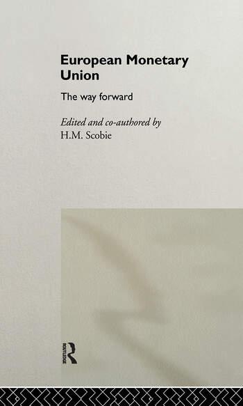 European Monetary Union The Way Forward book cover