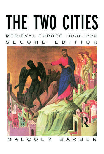 The Two Cities Medieval Europe 1050–1320 book cover