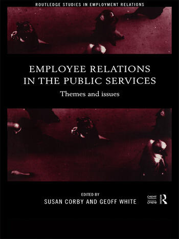 Employee Relations in the Public Services Themes and Issues book cover