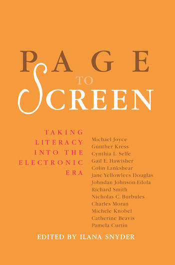 Page to Screen Taking Literacy into the Electronic Era book cover