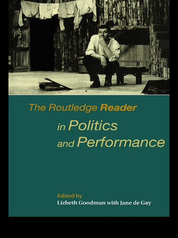 The Routledge Reader in Politics and Performance book cover