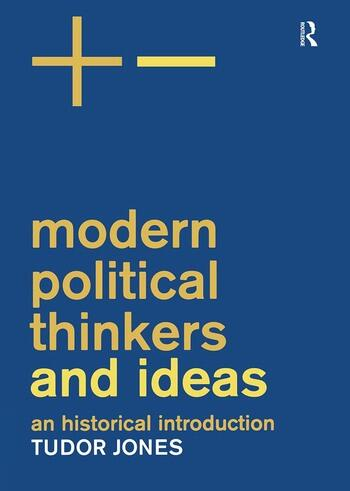 Modern Political Thinkers and Ideas An Historical Introduction book cover