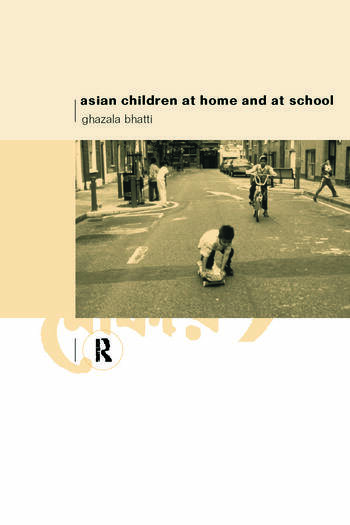 Asian Children at Home and at School An Ethnographic Study book cover