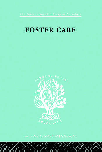 Foster Care: Theory & Practice (ILS 130) book cover