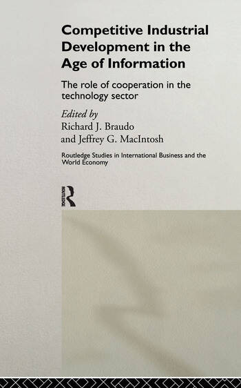 Competitive Industrial Development in the Age of Information The Role of Cooperation in the Technology Sector book cover