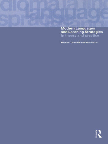 Modern Languages and Learning Strategies In Theory and Practice book cover