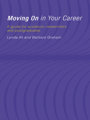 Moving On in Your Career A Guide for Academics and Postgraduates book cover
