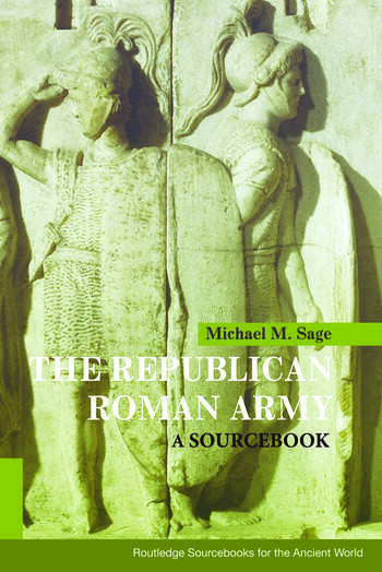 The Republican Roman Army A Sourcebook book cover