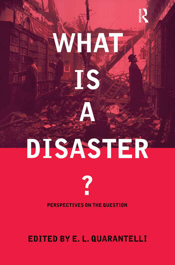 What is a Disaster? A Dozen Perspectives on the Question book cover