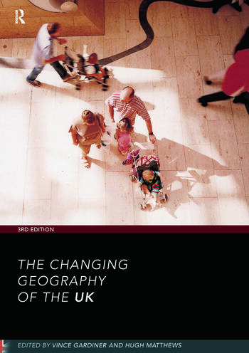 The Changing Geography of the UK 3rd Edition book cover