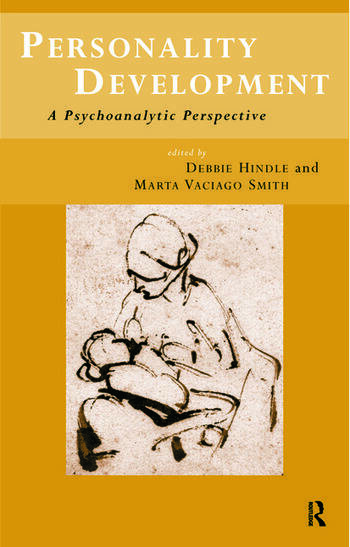 Personality Development A Psychoanalytic Perspective book cover