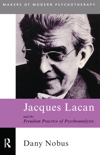 Jacques Lacan and the Freudian Practice of Psychoanalysis book cover