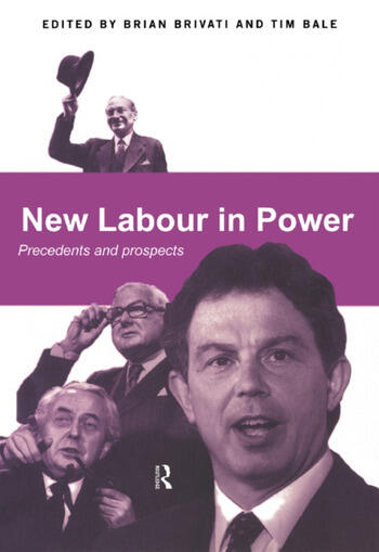 New Labour in Power Precedents and Prospects book cover