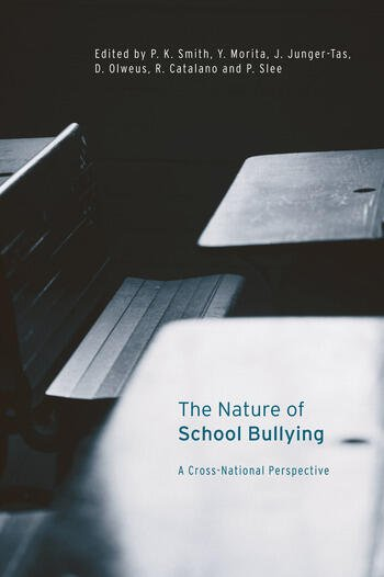 The Nature of School Bullying A Cross-National Perspective book cover