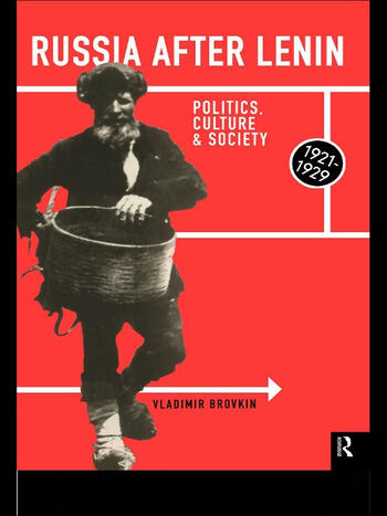 Russia After Lenin Politics, Culture and Society, 1921-1929 book cover