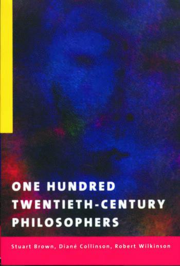 One Hundred Twentieth-Century Philosophers book cover