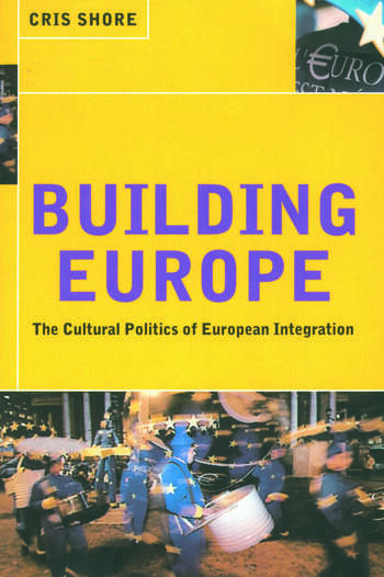 Building Europe The Cultural Politics of European Integration book cover