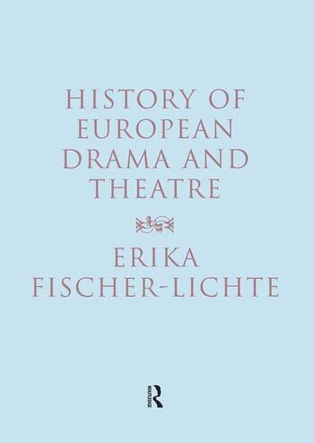 History of European Drama and Theatre book cover
