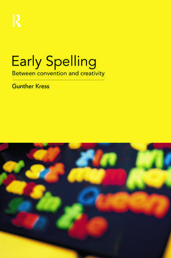 Early Spelling From Convention to Creativity book cover