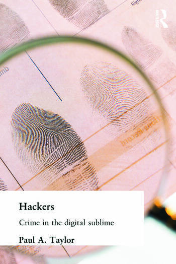 Hackers Crime and the Digital Sublime book cover