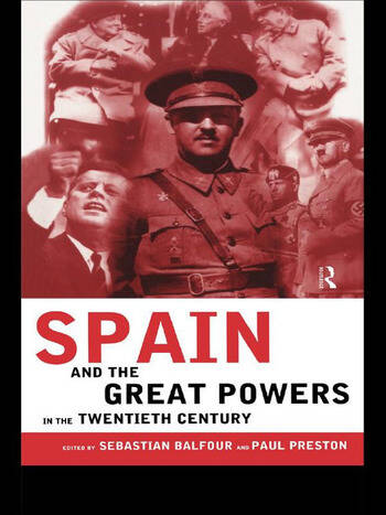 Spain and the Great Powers in the Twentieth Century book cover
