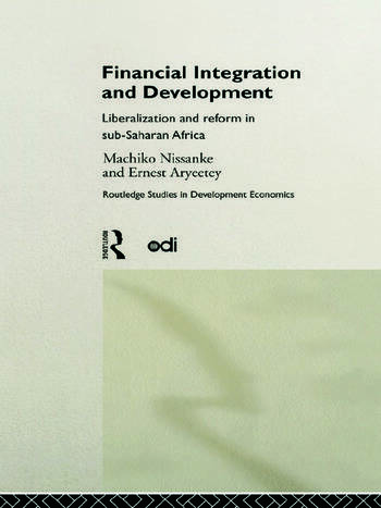 Financial Integration and Development Liberalization and Reform in Sub-Saharan Africa book cover