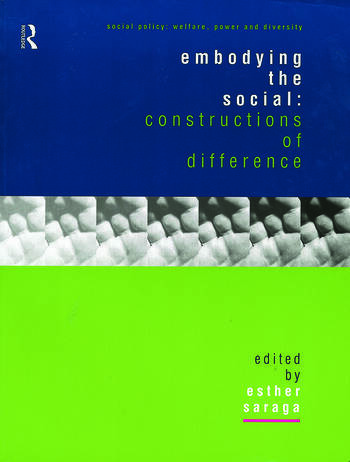 Embodying the Social Constructions of Difference book cover
