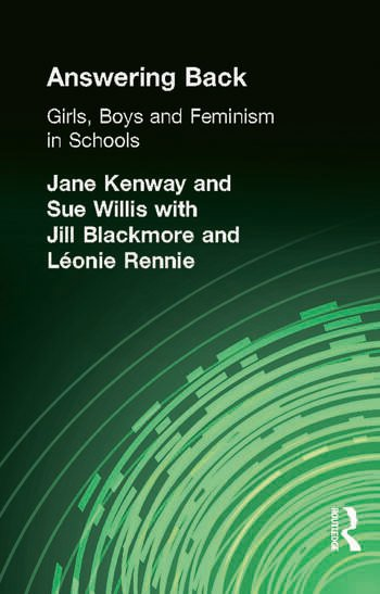 Answering Back Girls, Boys and Feminism in Schools book cover