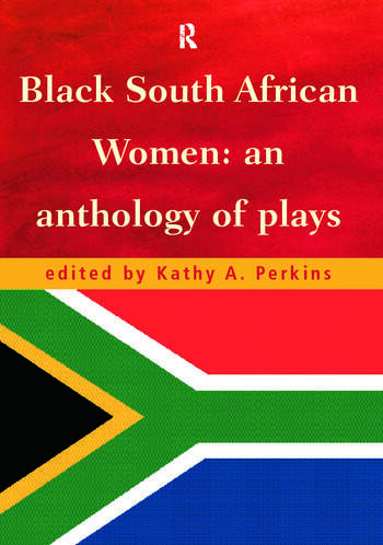 Black South African Women An Anthology of Plays book cover
