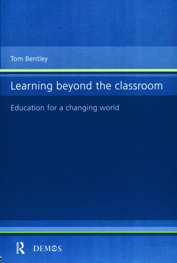 Learning Beyond the Classroom Education for a Changing World book cover