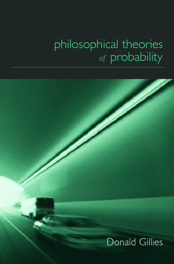 Philosophical Theories of Probability book cover
