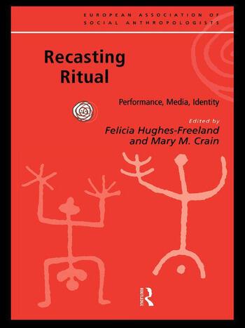 Recasting Ritual Performance, Media, Identity book cover