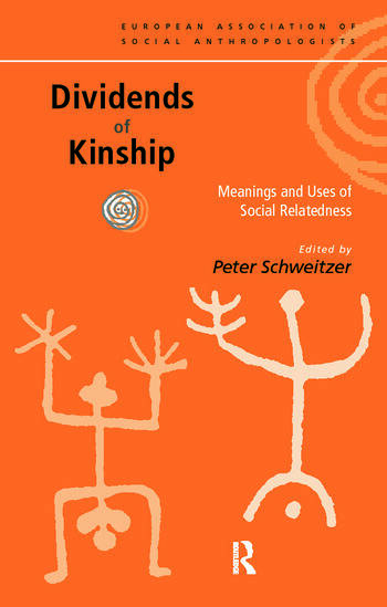 Dividends of Kinship Meanings and Uses of Social Relatedness book cover