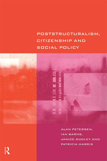 Poststructuralism, Citizenship and Social Policy book cover