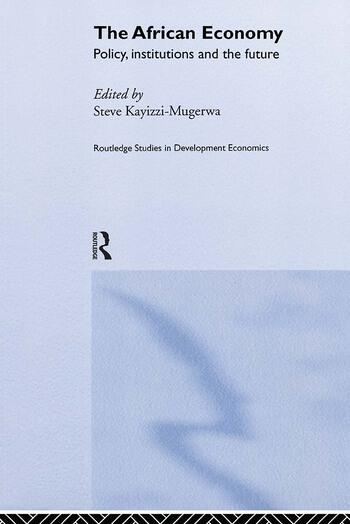 The African Economy Policy, Institutions and the Future book cover