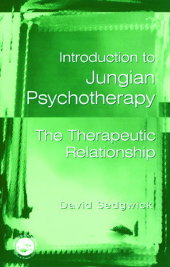 Introduction to Jungian Psychotherapy The Therapeutic Relationship book cover