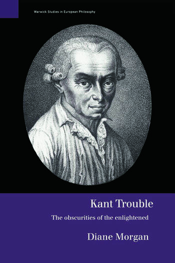 Kant Trouble Obscurities of the Enlightened book cover
