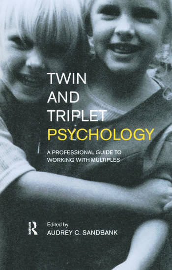 Twin and Triplet Psychology A Professional Guide to Working with Multiples book cover