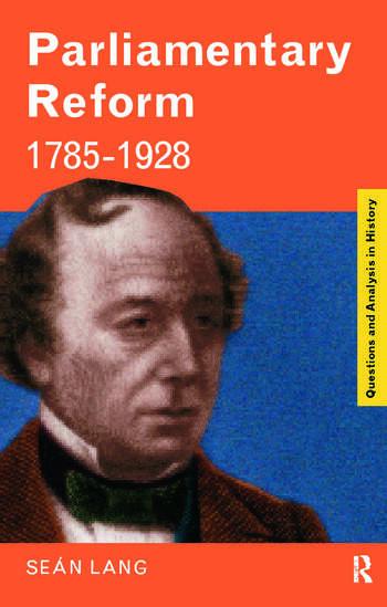 Parliamentary Reform 1785-1928 book cover