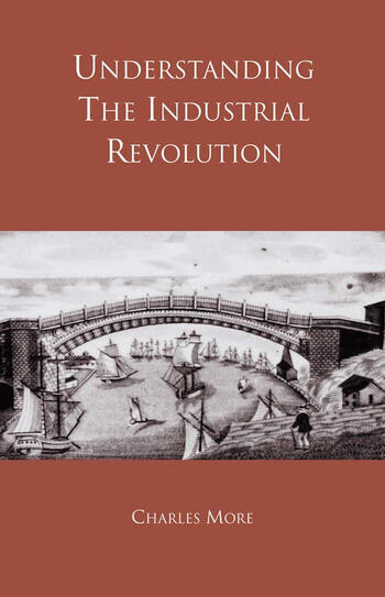 Understanding the Industrial Revolution book cover