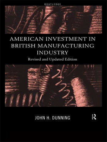 American Investment in British Manufacturing Industry book cover